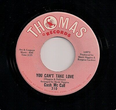 "NORTHERN SOUL 7"" CASH McCALL YOU CAN'T TAKE LOVE US THOMAS"