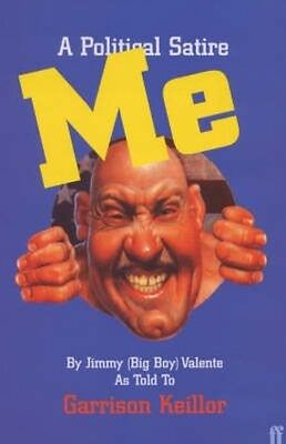 Me by Jimmy (Big Boy) Valente by Garrison Keillor Paperback Book