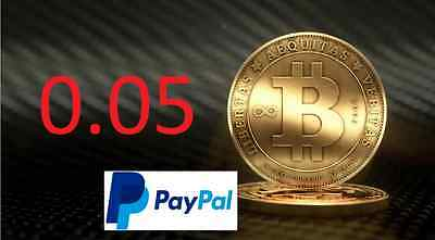0.05 Bitcoin (Paypal Only) - Bitcoin Source