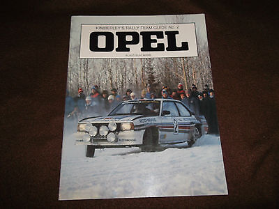 OPEL Kimberley`s Rally Team Guide No.2 von K. Buhlmann