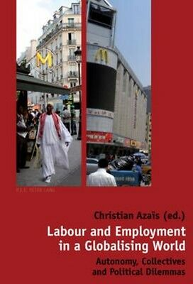 Labour and Employment in a Globalising World by Paperback Book (English)