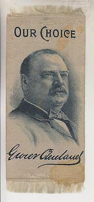 CIRCA 1880s-90s CAMPAIGN RIBBON - GROVER CLEVELAND - OUR CHOICE