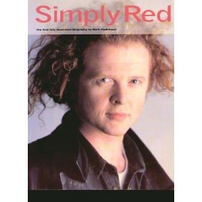 SIMPLY RED An Illustrated Biography BOOK 114 Page Book By Mark Hodkinson UK