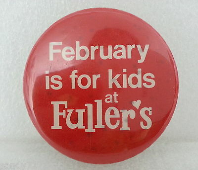 Pinback Button February Is For Kids At Fullers One Vintage Red White Pin Badge