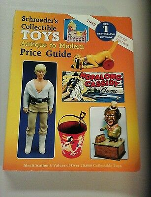 Schroeder's Collectible Toys Price Guide 5Th Edition 1999 Antique To Modern