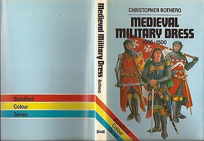 Blandford Colour Series Medieval Military Dress 1066 - 1500 First Edition.