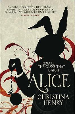 Alice (Chronicles of Alice 1), Christina Henry | Paperback Book | 9781785653308