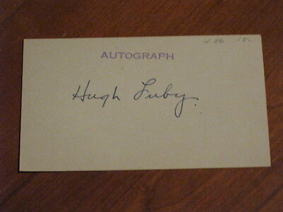 Hugh Luby Autographed Index Card JSA Auction Certified