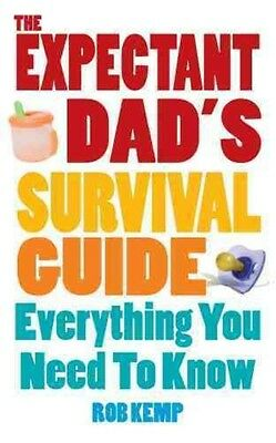 The Expectant Dad's Survival Guide by Rob Kemp Paperback Book