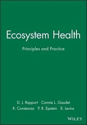 Ecosystem Health: Principles and Practice by David Rapport Paperback Book (Engli