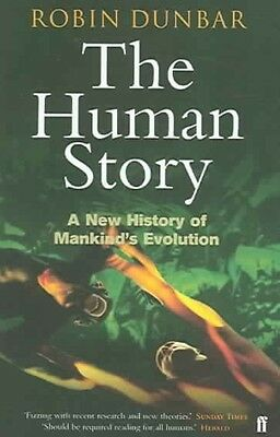 The Human Story by Robin Dunbar Paperback Book