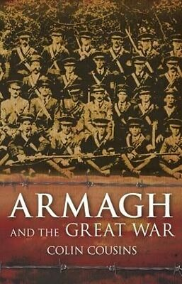 Armagh and the Great War by Colin Cousins Paperback Book (English)