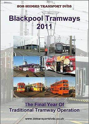 Blackpool Tramways 2011, The Final Year Of Traditional Tramway Operation.