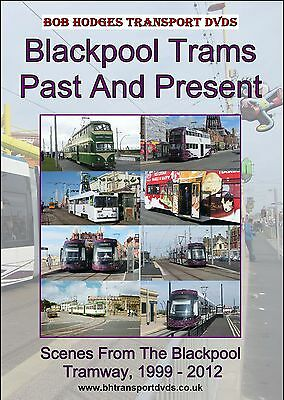 Blackpool Trams Past & Present, Scenes from 1999 - 2012.