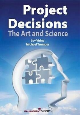 Project Decisions: The Art and Science by Lev Virine Paperback Book