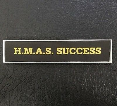 Hmas Success  #or 304  Die-Cast Navy Badge Great Gift Idea!