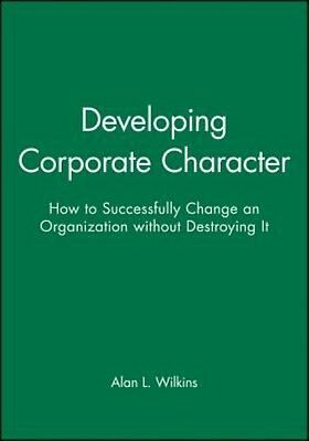 Developing Corporate Character (Dp11) by Alan L. Wilkins Hardcover Book (English