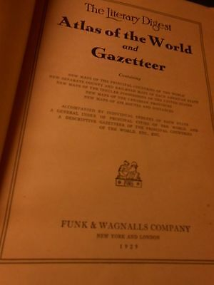 1929 THE LITERARY DIGEST ATLAS of the WORLD & GAZETTEER..US states & info tables