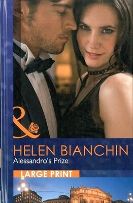 Alessandro's Prize (Mills & Boon Largeprint Romance) (Hardcover), Bianchin, Hel.