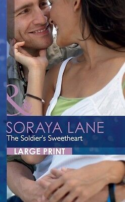 The Soldier's Sweetheart (Mills & Boon Largeprint Romance) (Hardcover), Lane, S.