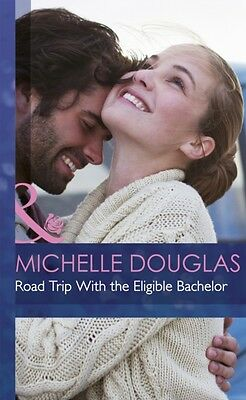 Road Trip with the Eligible Bachelor (Mills & Boon Hardback Romance) (Hardcover)