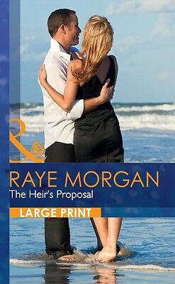 The Heir's Proposal (Mills & Boon Largeprint Romance) (Hardcover), Morgan, Raye.