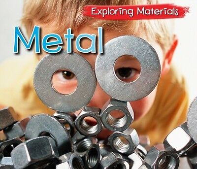 Metal (Exploring Materials) (Paperback), COLICH, ABBY, 9781406263404