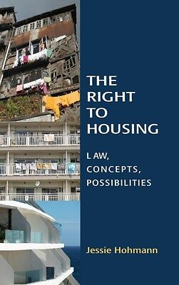 The Right to Housing (Hardcover), Hohmann, Jessie, 9781849461535