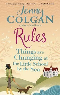 Rules: Things are Changing at the Little School by the Sea (Maggie Adair) by Col