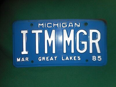 "1985 Personalized MICHIGAN LICENSE PLATE ""ITM MGR""  ~  Very Nice Tag!"