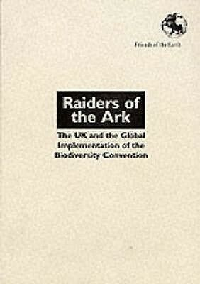 Raiders of the Ark by Friends Of The Earth Paperback Book