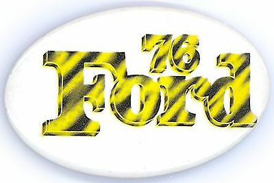 "*   Excellent  ~  ""FORD  *  '76""  ~  1976 Campaign Button"
