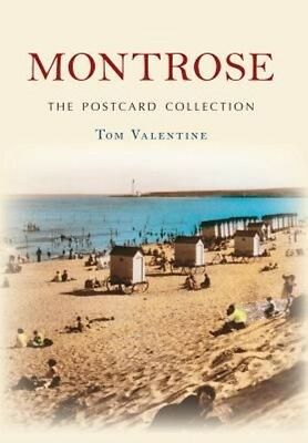 Montrose the Postcard Collection by Tom Valentine