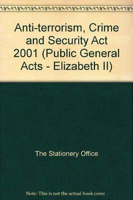 Anti-terrorism, Crime and Security Act 2001 (Public General Acts - Elizabeth II)