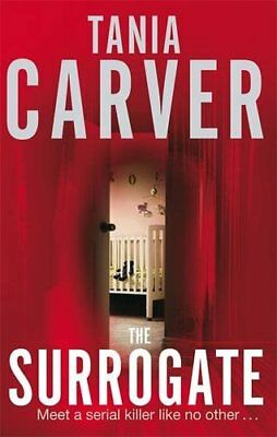 The Surrogate by Tania Carver | Paperback Book | 9780751542288 | NEW