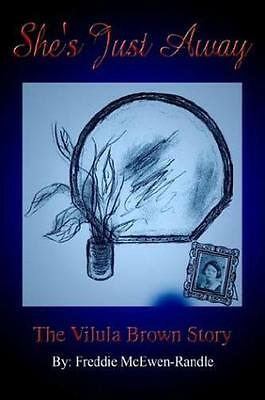She's Just Away: The Vilula Brown Story by Freddie McEwen-Randle | Hardcover Boo