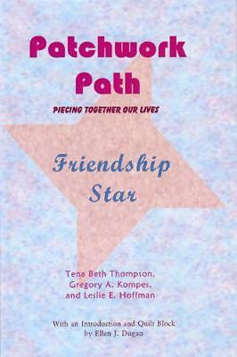Patchwork Path: Friendship Star by Tena Thompson | Perfect Paperback Book | 9780