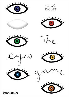 The Eyes Game (Game Of... (Phaidon)) (Board book), Tullet, Herve, 9780714866895