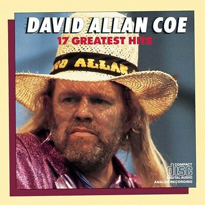 David Allan Coe - 17 Greatest Hits [New CD]