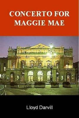 Concerto for Maggie Mae by Darvill, Lloyd | Paperback Book | 9780955485725 | NEW