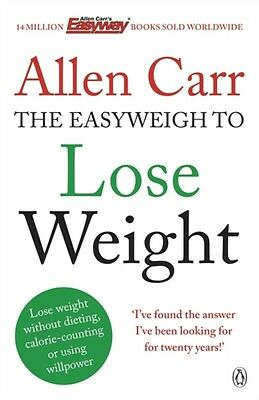 Allen Carr's Easyweigh to Lose Weight (Paperback), Carr, Allen, 9780718194727