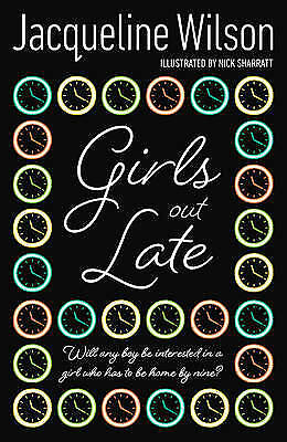 Girls Out Late, Jacqueline Wilson, New