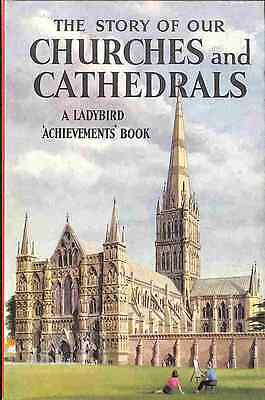 The Story Of Our Churches And Cathedrals (A Ladybird Book), Good Condition Book,
