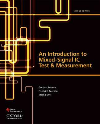 An Introduction to Mixed-Signal IC Test and Measurement by Gordon Roberts (Engli
