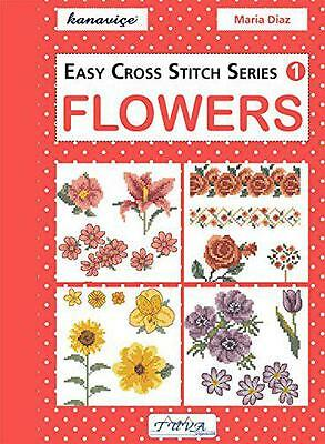 Easy Cross Stitch Series 1: Flowers, Diaz, Maria | Paperback Book | 978605564749