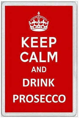 Jumbo Fridge Magnet - Keep Calm & Drink Prosecco - Wine Fun Novelty