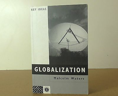 """Routledge book """"Globalization""""by Malcolm Waters"""