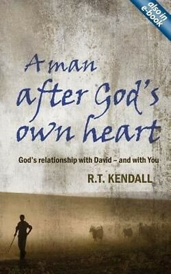 A Man After God's Own Heart: The Life of David by R.T. Kendall Paperback Book (E