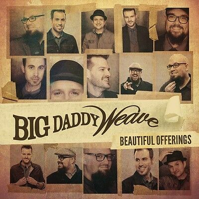Big Daddy Weave - Beautiful Offerings [New CD]