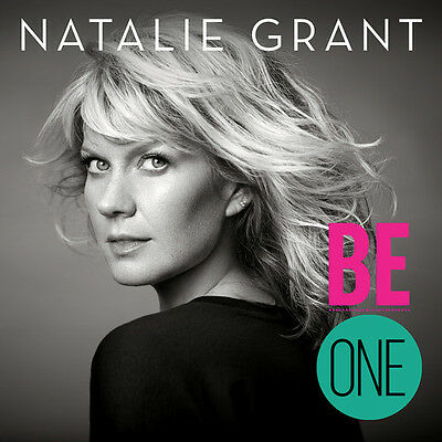 Natalie Grant - Be One [New CD]
